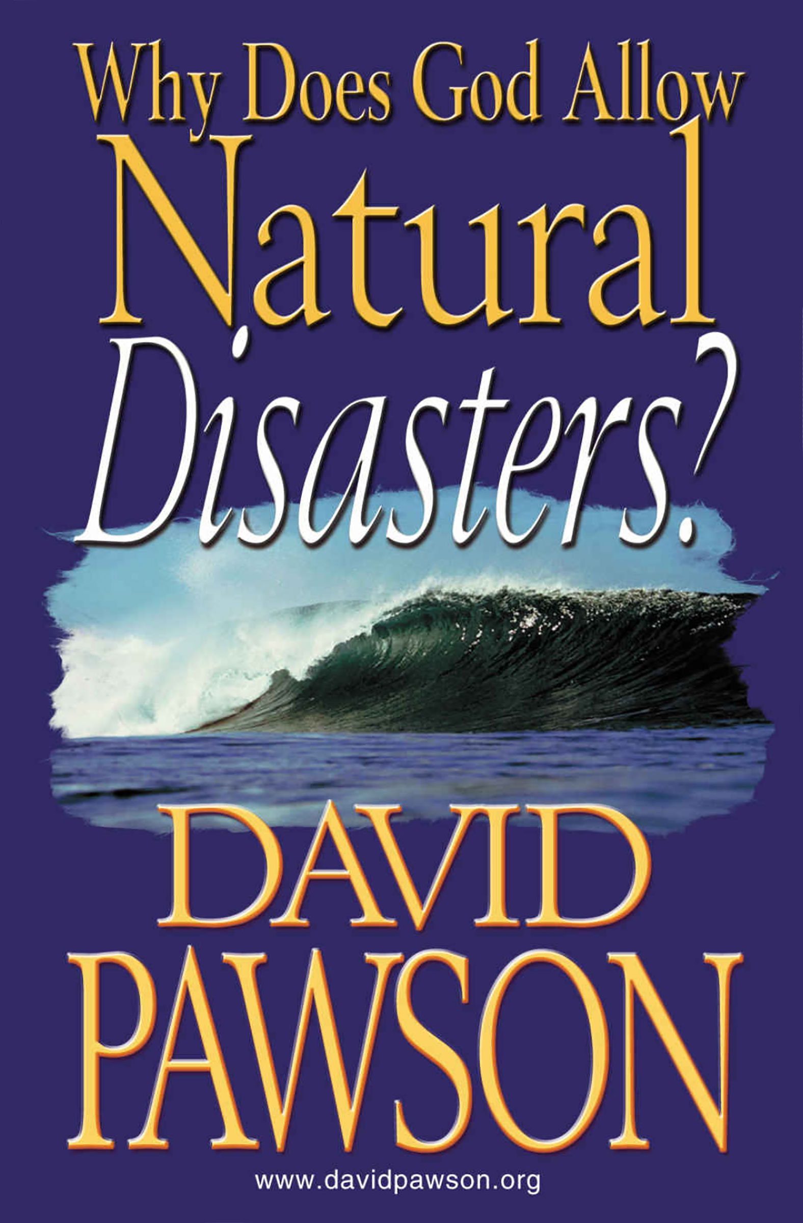 why does god allow natural disasters